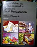 Supervision and Management of Quantity Preparation : Principles and Procedures, Morgan, William J., Jr., 0821112546