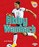 img - for Abby Wambach (Amazing Athletes) book / textbook / text book