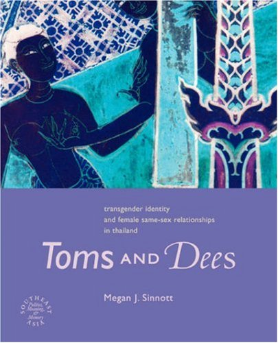 Toms and Dees: Transgender Identity and Female Same-Sex...