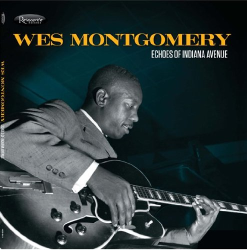 Wes Montgomery - Echoes Of Indiana Avenue [2 Lp] - Zortam Music