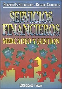 Book Servicios Financieros: Mercadeo y Gestion (Spanish Edition)