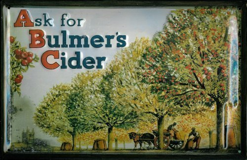 Price comparison product image HPNES Ask for Bulmers Cider Blechschild Schild Blech Metall Metal Tin Sign 20 x 30 cm