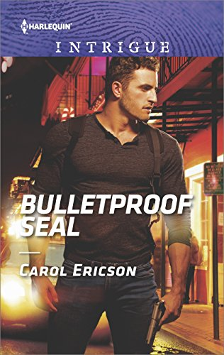 Bulletproof SEAL by Carol Ericson