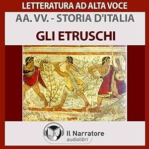 Gli Etruschi (Storia d'Italia 2) Audiobook
