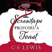 Screwtape Proposes a Toast | C. S. Lewis