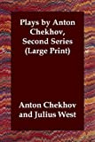 img - for Plays by Anton Chekhov, Second Series by Anton Pavlovich Chekhov (2003-07-30) book / textbook / text book