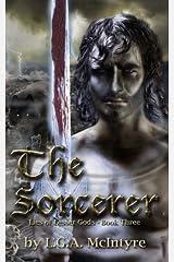 The Sorcerer - Lies of Lesser Gods Book Three (Volume 3) Paperback
