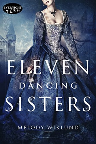 Amazon eleven dancing sisters ebook melody wiklund kindle store eleven dancing sisters by wiklund melody fandeluxe Ebook collections