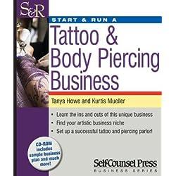 Start & Run a Tattoo & Body Piercing Business[START & RUN A TATTOO & BODY PI][Paperback]