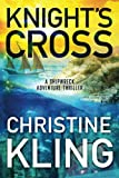 Knight's Cross (The Shipwreck Adventures)