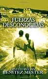 Fuerzas Desconocidas, Ernesto Zoltan Benitez Mester, 1932077847