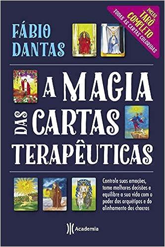 A magia das cartas terapêuticas: Amazon.es: Fábio Dantas: Libros