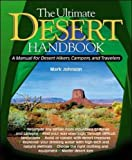 Search : The Ultimate Desert Handbook : A Manual for Desert Hikers, Campers and Travelers