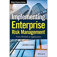 Implementing Enterprise Risk Management: From Methods to Applications (Wiley Finance Book 319)