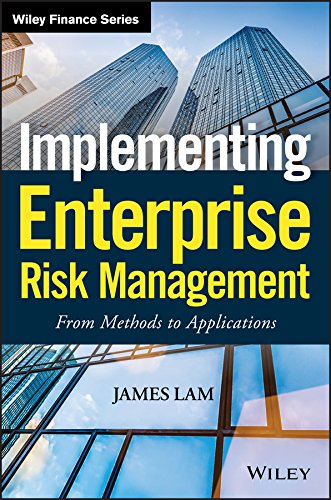 Implementing Enterprise Risk Management: From Methods to Applications (Wiley Finance) ()