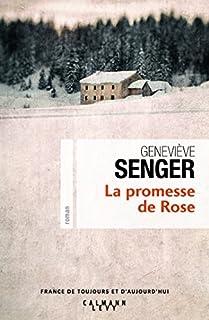 La promesse de Rose, Senger, Geneviève
