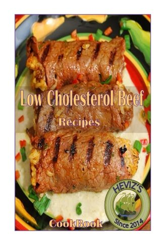 Low Cholesterol Beef Recipes -  Heviz's, Paperback