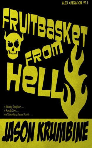 Fruitbasket from Hell (Alex Cheradon #1.1) (Volume 1)