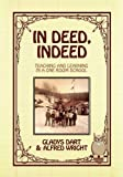 In Deed, Indeed, Gladys Dart and Alfred Wright, 1432739565