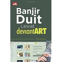 Banjir Duit lewat DeviantART (Indonesian Edition)