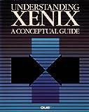 Understanding Xenix : A Conceptual Guide, Weinberg, 0024253200