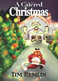 img - for A Catered Christmas (The Neil Marshall Mysteries) (Volume 4) book / textbook / text book