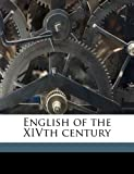 English of the Xivth Century, Geoffrey Chaucer and Stephen Haskins Carpenter, 1177939487