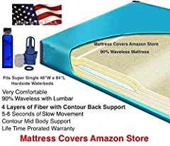 If you are replacing a super single waterbed mattress also known as a California twin then this mattress is an excellent choice. This 90% Semi waveless mattress is very comfortable and popular because it has 4 layers of super soft fiber runni...