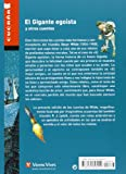 El Gigante Egoista Y Otros Cuentos/ The selfish Giant and other stories (Spanish Edition)