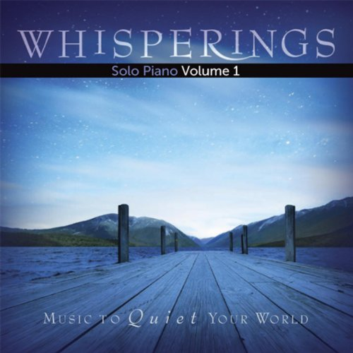 Whisperings: Solo Piano Volume 1