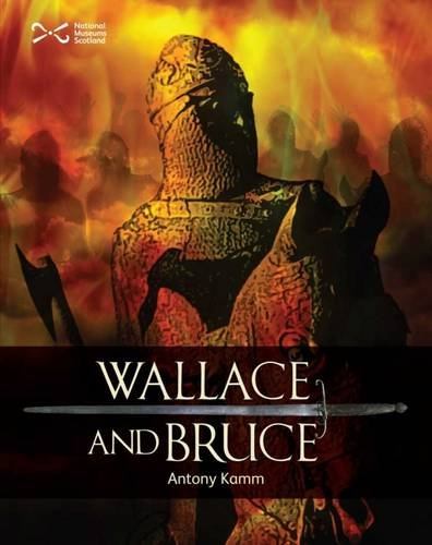 Download Wallace & Bruce: Two Scottish Heroes (Scottie Books) PDF