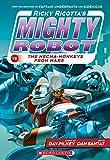 mighty robot uranium unicorns - Ricky Ricotta's Mighty Robot vs. the Mecha-Monkeys from Mars (Ricky Ricotta's Mighty Robot #4)