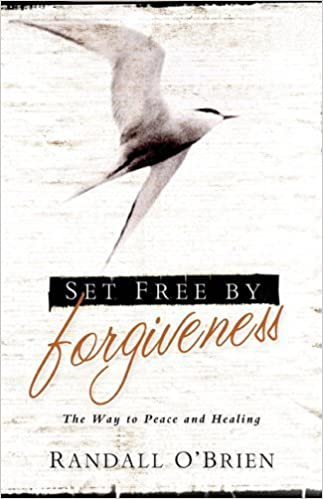 Book Set Free by Forgiveness: The Way to Peace and Healing by Randall O'Brien (2005-05-01)