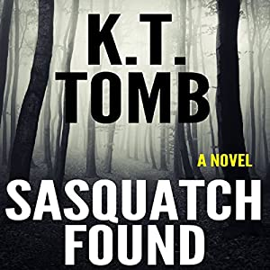 Sasquatch Found Audiobook