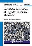 img - for Corrosion Resistance of High-Performance Materials: Titanium, Tantalum, Zirconium book / textbook / text book