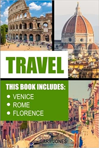 Travel: Venice, Rome, Florence