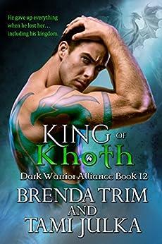 King of Khoth: (Dark Warrior Alliance Book 12) by [Trim, Brenda, Julka, Tami]