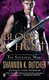 Blood Hunt: The Sentinel Wars by  Shannon K. Butcher in stock, buy online here