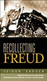 Recollecting Freud, J. Sadger, 0299211002