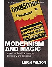 Modernism and Magic: Experiments with Spiritualism, Theosophy and the Occult