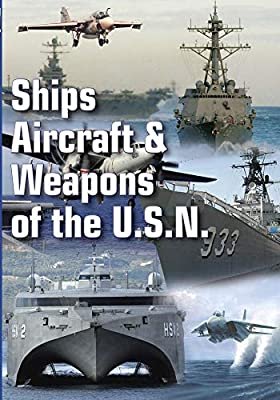 Military History Ships, Aircraft & Weapons Of The USN