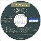 ford econoline manual - FORD MOTORS 1993 TRUCK, PICKUP & VAN FACTORY REPAIR SHOP & SERVICE MANUAL CD - INCLUDES Bronco, F-150, F-250, F350, Econoline E-150, E-250, E-350, F-Super Duty -COVERS Engine, Body, Chassis & Electrical. 93