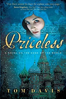 Priceless: A Novel on the Edge of the World by [Davis, Tom]