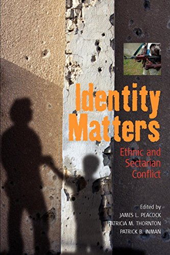 Identity Matters: Ethnic and Sectarian Conflict