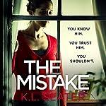 The Mistake | K. L. Slater