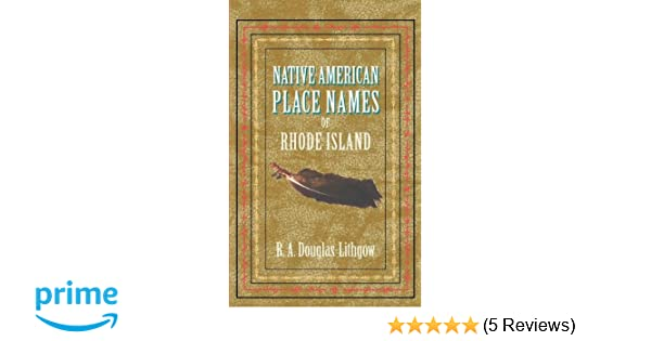 Native American Place Names of RI: R  Douglas-Lithgow