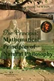 The Principia: Mathematical Principles of Natural Philosophy: Original Edition