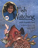 Fish Watching with Eugenie Clark (Naturalist's Apprentice)