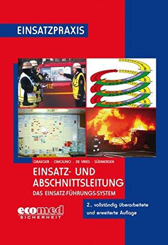 Einsatz- und Abschnittsleitung: Das Einsatz-Führungssystem (EFS) (Einsatzpraxis)