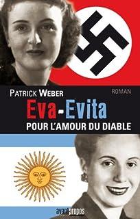 Eva-Evita : pour l'amour du diable, Weber, Patrick